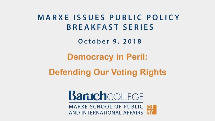 Marxe Breakfast : Democracy in Peril : Defending Voting Rights