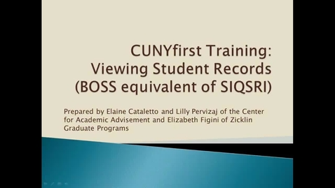 Thumbnail for entry CUNYfirst training : viewing student records