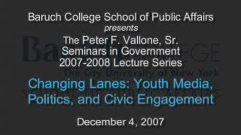 Thumbnail for entry Changing Lanes: Youth Media, Politics, and Civic Engagement