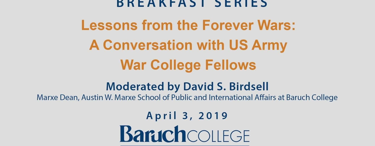 Lessons from the Forever Wars : A Conversation with US Army War College Fellows