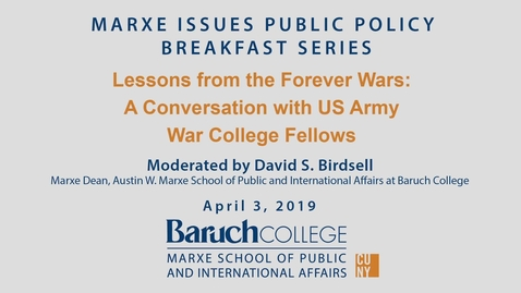 Thumbnail for entry Lessons from the Forever Wars : A Conversation with US Army War College Fellows