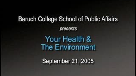 Thumbnail for entry Your Health and the Environment