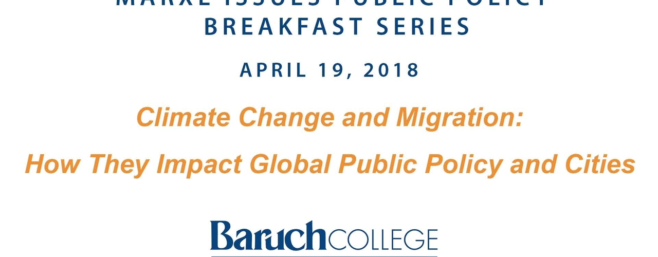 Climate Change and Migration: How They Impact Global Public Policy and Cities