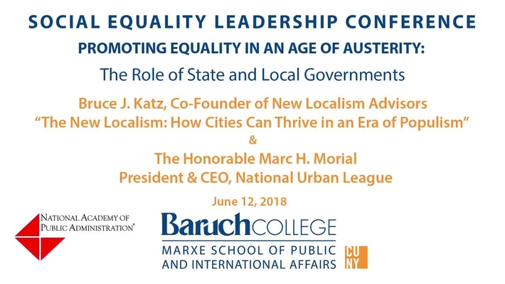 Social Equality Leadership Conference. Promoting Equality in an Age of Austerity. The Role of State and Local Governments.