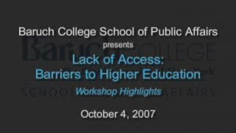 Thumbnail for entry Lack of Access: Barriers to Higher Education (Part 5)