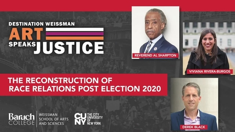 Thumbnail for entry The Reconstruction of Race Relations Post Election 2020