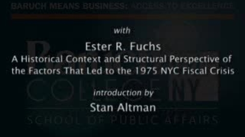 Thumbnail for entry Part 2: A Historical Context and Structural Perspective of the Factors that Led to the 1975 NYC Fiscal Crisis