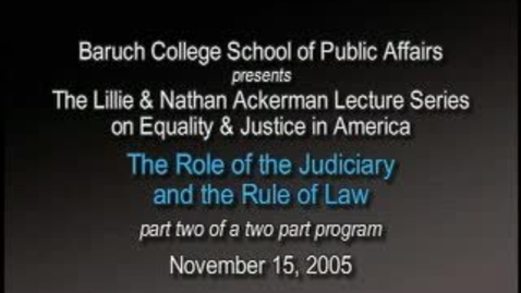 Thumbnail for entry The Role of the Judiciary and the Rule of Law (Part 2)