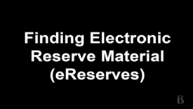 Thumbnail for entry 12.Finding Electronic Reserves Material (eReserves)