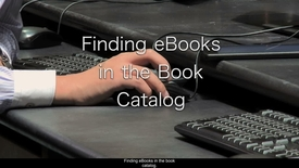 Thumbnail for entry 7.Finding eBooks in the Book Catalog