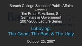 Lobbying: The Good, The Bad, & The Ugly