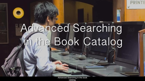 Thumbnail for entry 7.Advanced Searching in the Book Catalog
