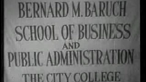 Thumbnail for entry Bernard Baruch Lecturing at The City College of New York (Part 2 of 3)