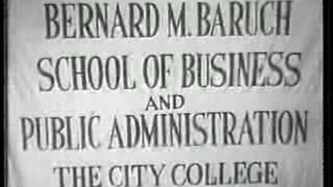 Thumbnail for entry Bernard Baruch Lecturing at The City College of New York (Part 3 of 3)