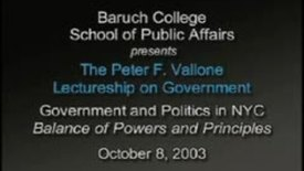Peter Vallone on Balance of Powers and Principles