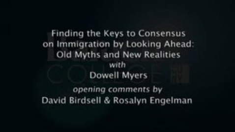 Thumbnail for entry Finding the Keys to Consensus on Immigration by Looking Ahead: Old Myths and New Realities