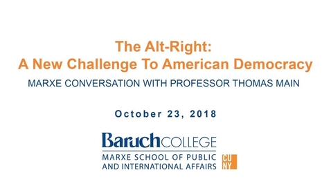 Thumbnail for entry The Alt-Right: A New Challenge to Democracy