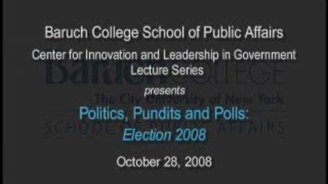 Thumbnail for entry Politics, Pundits & Polls: Election 2008