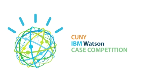 Thumbnail for entry CUNY/IBM-Watson Case Competition