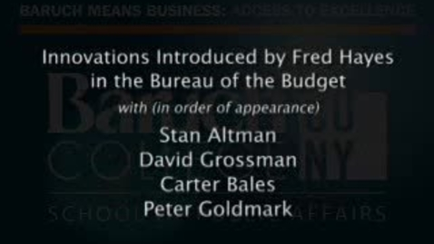 Thumbnail for entry Part 10: Innovations Introduced by Fred Hayes in the Bureau of the Budget