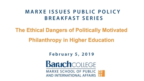 Thumbnail for entry The Ethical Dangers of Politically Motivated Philanthropy in Higher Education