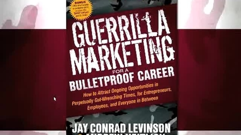 Thumbnail for entry GCMC: Guerrilla Marketing for a Bulletproof Career