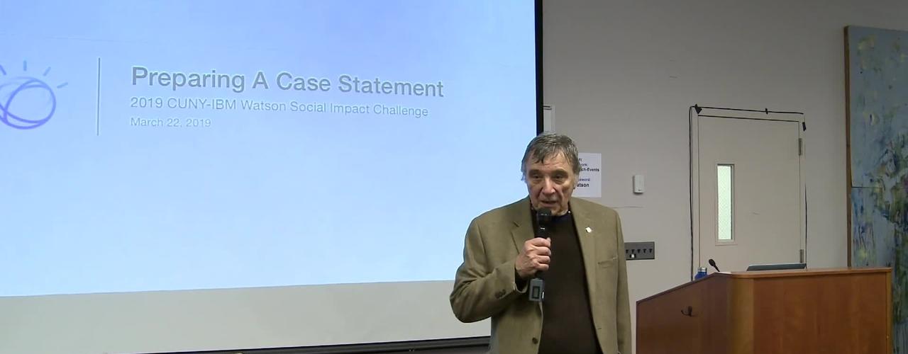 2019 CUNY IBM Watson Case Competition : Workshop 5 : Preparing a Case Statement