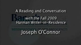 Thumbnail for entry Writer-in-Residence (Fall 2009): Joseph O'Connor