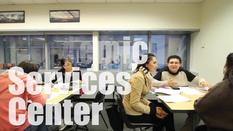 Thumbnail for entry Student Academic Services Center