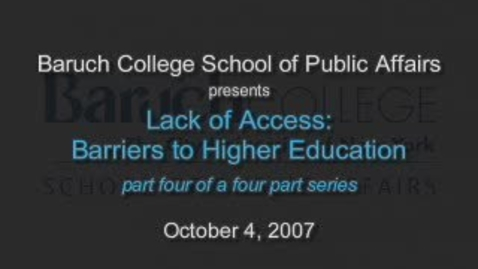 Thumbnail for entry Lack of Access: Barriers to Higher Education (Part 4)