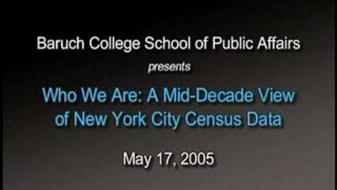 Thumbnail for entry Who We Are: A Mid-Decade View of New York City Census Data