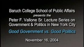 Thumbnail for entry Peter Vallone on Good Government vs. Good Politics