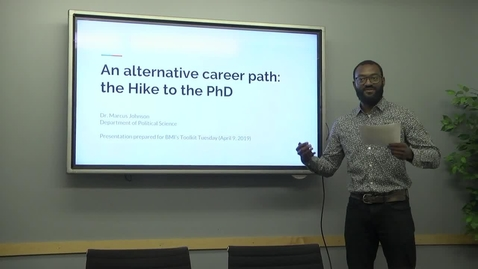 Thumbnail for entry An Alternative Career Path : The Hike to the PhD