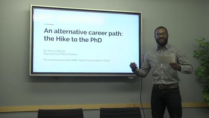 An Alternative Career Path : The Hike to the PhD