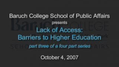 Thumbnail for entry Lack of Access: Barriers to Higher Education (Part 3)