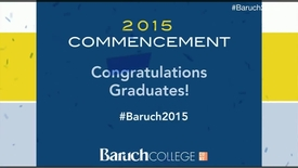 Thumbnail for entry Baruch College 50th commencement excercises (2015).