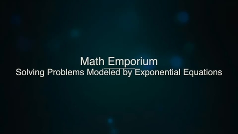 Solving Problems Modeled by Exponential Equations