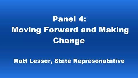 Thumbnail for entry Panel 4 Matt Lesser