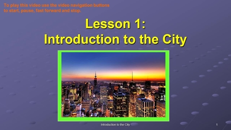 Thumbnail for entry SOC311-W1 OL Intro to the City VID