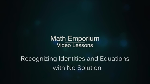 Thumbnail for entry Recognizing Identities and Equations with No Solution