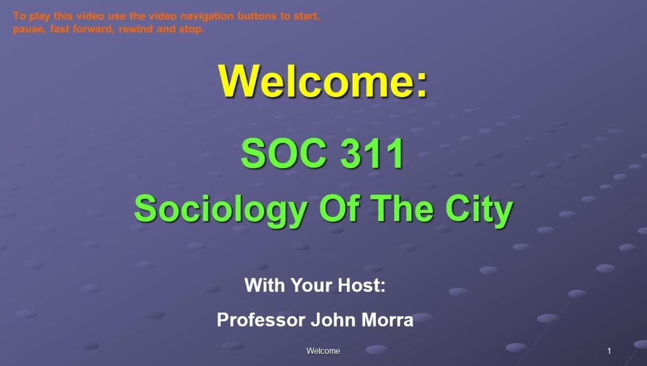SOC311-W1-Welcome SOC 311 VID.mp4
