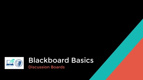 Thumbnail for entry Blackboard Basics - Discussion Boards
