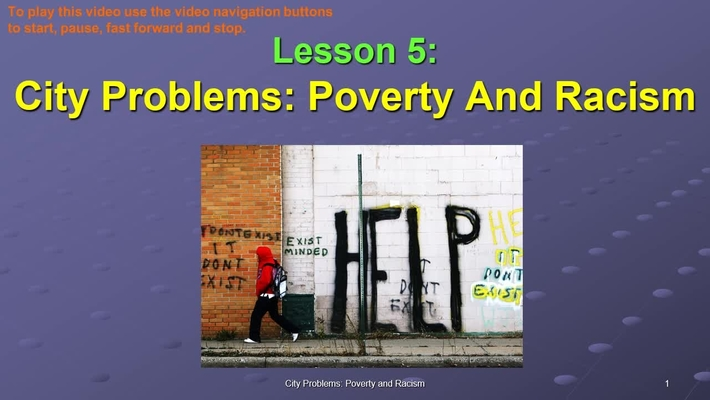 SOC311-W5 OL City Problems Poverty Racism VID.mp4