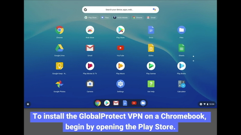 Thumbnail for entry Chromebook: Installing GlobalProtect VPN
