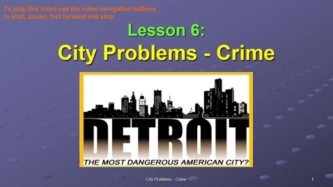 Thumbnail for entry SOC311-W6 OL City Problems Crime VID.mp4