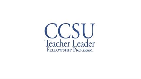 Thumbnail for entry CCSU Teacher Leader Fellowship Program- Teacher and Administrator Meeting 02/06/17