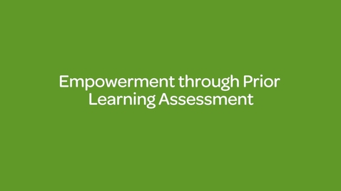 Thumbnail for entry Empowerment through Prior Learning Assessment