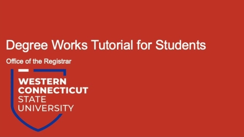 Thumbnail for entry Degree Works Tutorial