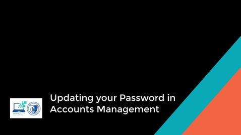 Thumbnail for entry Update your Password in Accounts Management