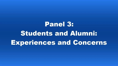 Thumbnail for entry Panel 3 Student and Alumni Experiences